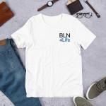BLN4Life (jestrickt) – Unisex Premium Shirt